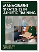 Management Strategies in Athletic Training-4th Edition (Athletic Training Education)