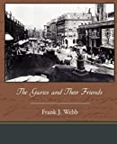 The Garies and Their Friends, Frank J. Webb, 1438595220
