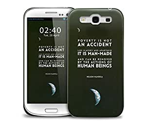 nelson mandela poverty is not an accident Samsung Galaxy S3 GS3 protective phone case