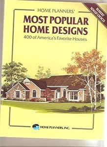 Home Plannersu0027 Most Popular Home Designs: 360 Of Americau0027s Favorite Houses
