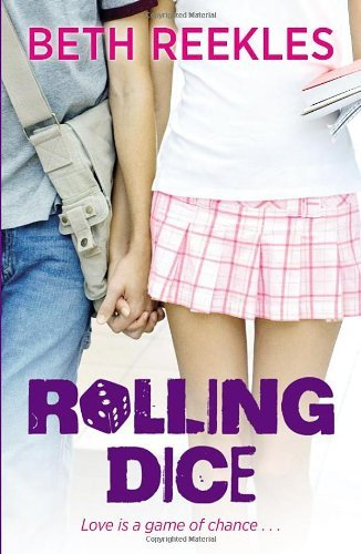Rolling Dice by Beth Reekles (29-Aug-2013) Paperback
