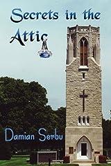 Secrets In the Attic Paperback