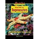 Animal Body-Part Regenerators: Growing New Heads, Tails, and Legs (Amazing Animal Defenses)