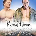 The Road Home: A New Adult Gay Love Story Audiobook by Elsa Winters, Brad Vance Narrated by Brad Vance