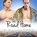 The Road Home: A New Adult Gay Love Story | Brad Vance,Elsa Winters