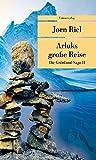 Arluks grosse Reise: Die Grönland-Saga II (Unionsverlag Taschenbücher)