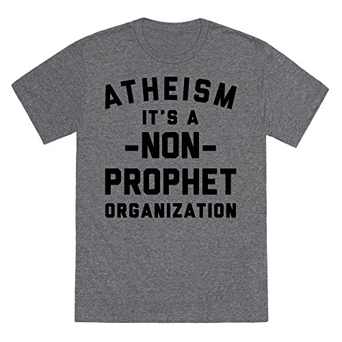 Fitted Atheism T-shirt (LookHUMAN Atheism A Non-Prophet Organization Heathered Gray 2X Mens/Unisex Fitted Triblend Tee by)