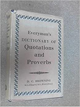 Everyman's Dictionary of Quotations and Proverbs (Everyman's Reference Library)