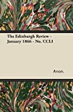 The Edinburgh Review - January 1866 - No Ccli, Anon., 1447427564
