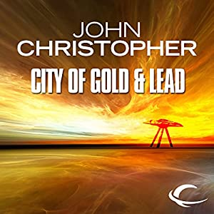 The City of Gold and Lead Audiobook