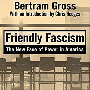 Friendly Fascism Audiobook