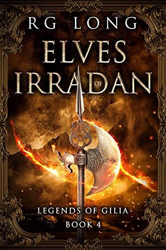 Elves of Irradan (Legends of Gilia Book 4)