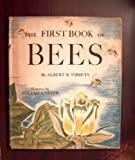 img - for The first book of bees ([First book series] 4) book / textbook / text book