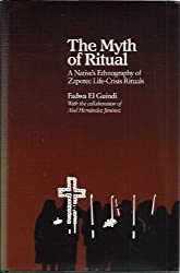 The Myth of Ritual: A Native's Ethnography of Zapotec Life-Crisis Rituals