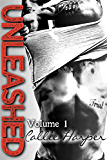 Unleashed: Hot Alpha Romance, Volume 1