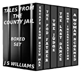 Tales From the County Jail: Box Set