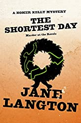 The Shortest Day: Murder at the Revels (The Homer Kelly Mysteries Book 11)