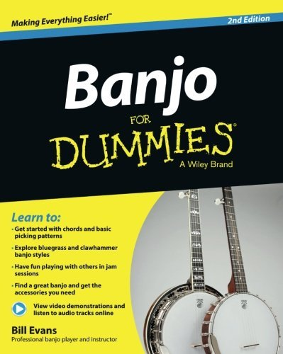 Banjo For Dummies: Book + Online Video and Audio Instruction by Bill Evans(2014-01-28)