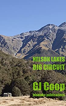 Nelson Lakes Big Circuit by [Coop, GJ]