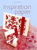 img - for Inspiration papier : Des cr  ations originales autour du papier book / textbook / text book