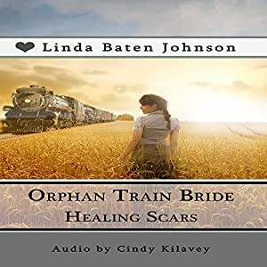 Orphan Train Bride Healing Scars Audiobook