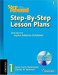 Step Forward 1 Step-By-Step Lesson Plans with Multilevel Grammar Exercises CD-ROM: Language for Everyday Life