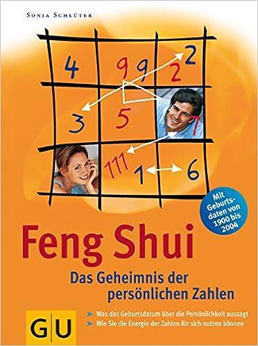 Feng Shui Zahlen feng shui das geheimnis der persönlichen zahlen amazon de
