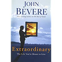Extraordinary: The Life You're Meant to Live