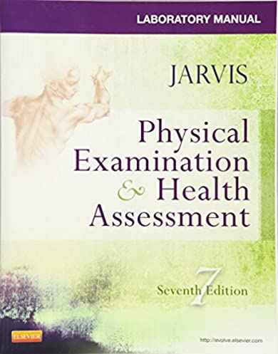 laboratory manual for physical examination health assessment rh amazon com Physics Laboratory Manual PDF jarvis student laboratory manual for physical examination and health assessment
