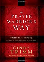 The Prayer Warrior's Way