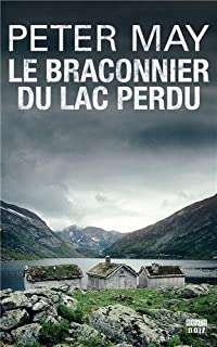 Le braconnier du lac perdu [03], May, Peter (1951-.... ; romancier)