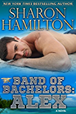 Band of Bachelors: Alex, Book 2