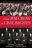 img - for From Jim Crow to Civil Rights: The Supreme Court and the Struggle for Racial Equality by Michael J. Klarman (2006-05-04) book / textbook / text book