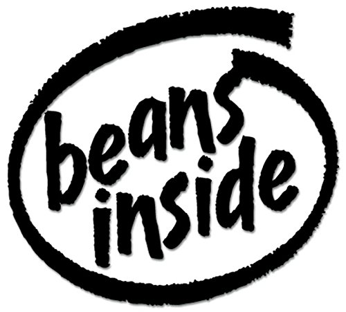 Beans Inside Vinyl Decal Sticker For Vehicle Car Truck Window Bumper Wall Decor - [6 inch/15 cm Wide] - Matte WHITE Color (Bean Inside A)