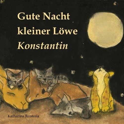 Gute Nacht kleiner Löwe Konstantin