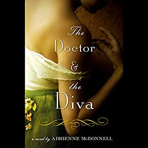 The Doctor and the Diva Audiobook