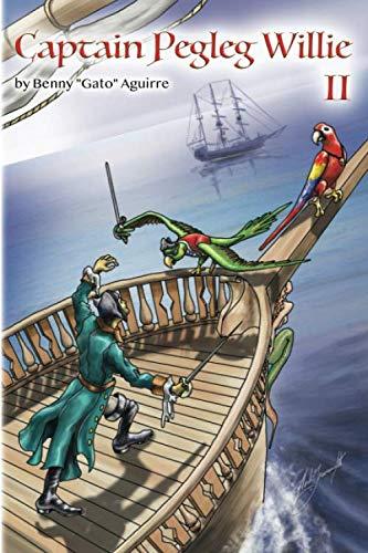 Captain Peg Leg - Captain Pegleg Willie II