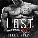 Lost MC: The Nighthawks MC, Book 4 | Bella Knight