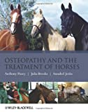 Osteopathy and the Treatment of Horses, Anthony Pusey and Julia Brooks, 1405169524