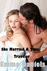 SHE MARRIED A TIME TRAVELER (THE TREATY SERIES Book 2)