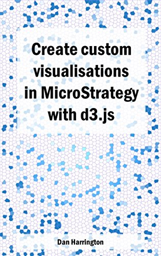 Create custom visualisations in MicroStrategy with d3.js