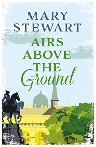 (Airs Above the Ground: The suspenseful, romantic story that will sweep you off your feet)