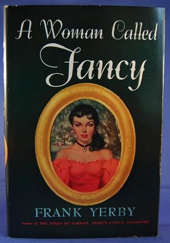 A Woman Called Fancy by Frank Yerby
