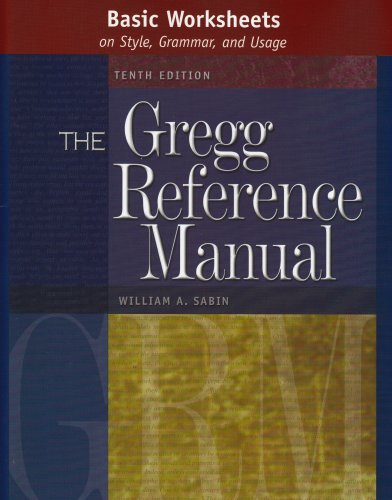 Basic Worksheets on Style, Grammar, and Usage to accompany the Gregg Reference Manual, Tenth Edition PDF