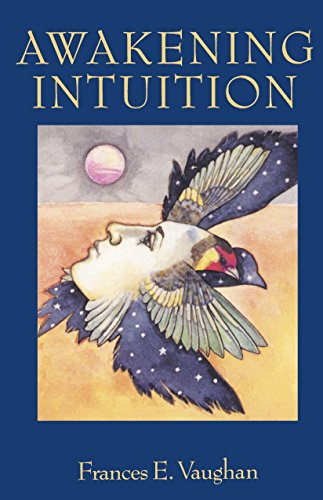 Top 3 best awakening intuition by frances e. vaughan: Which is the best one in 2020?
