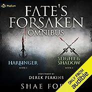 The Fate's Forsaken Omnibus: Books 1-2 and Prequel Nov