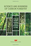 img - for Science and Business of Carbon Forestry by H S Gupta (2014-01-01) book / textbook / text book