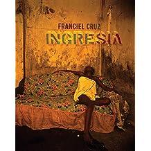 INGRESIA: INGRESIA, CHIBANÇAS E SEISCENTOS DEMÔNHOS
