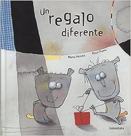 Un regalo diferente (libros para soñar)