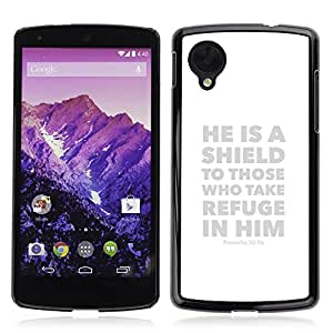 CASE OF EDEN - Christian Bible Verse Hard Back Case Cover FOR LG GOOGLE NEXUS 5 - HE IS A SHIELD